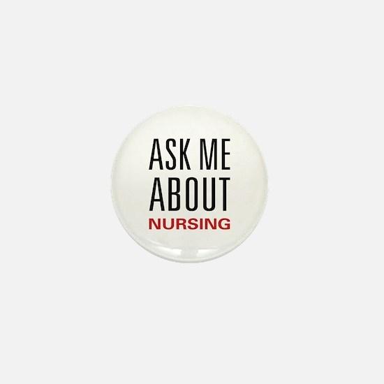 Ask Me About Nursing Mini Button
