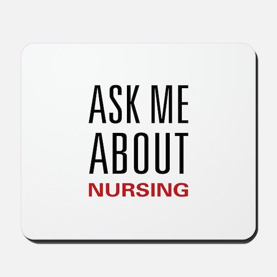 Ask Me Nursing Mousepad