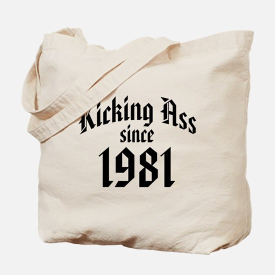 Kicking Ass 1981 Tote Bag