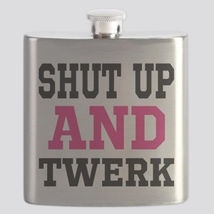 Shut Up And Twerk Flask