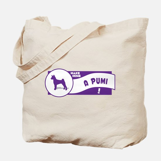 Make Mine Pumi Tote Bag