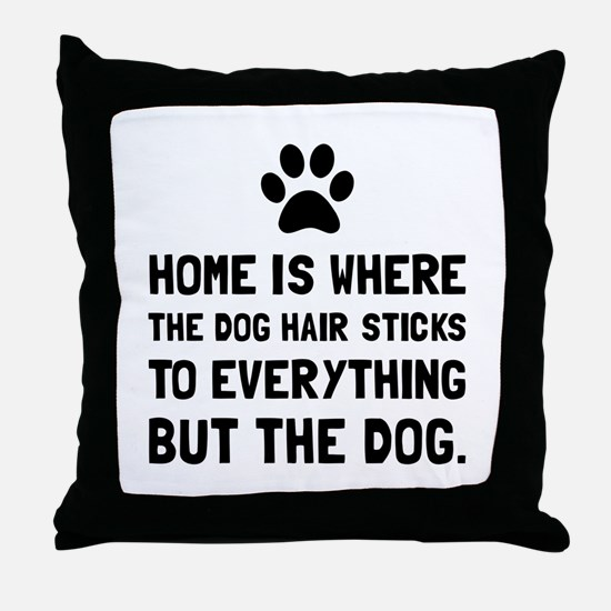 Dog Hair Sticks Throw Pillow