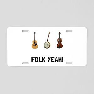 Folk Yeah Aluminum License Plate