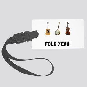 Folk Yeah Luggage Tag