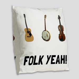 Folk Yeah Burlap Throw Pillow