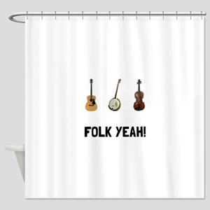Folk Yeah Shower Curtain