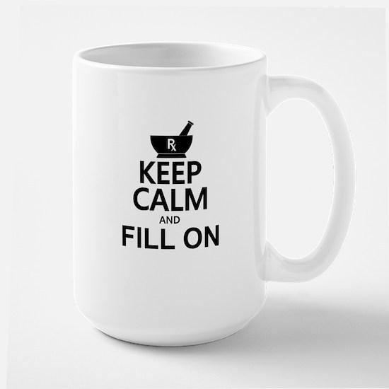 Keep Calm Fill On Large Mug