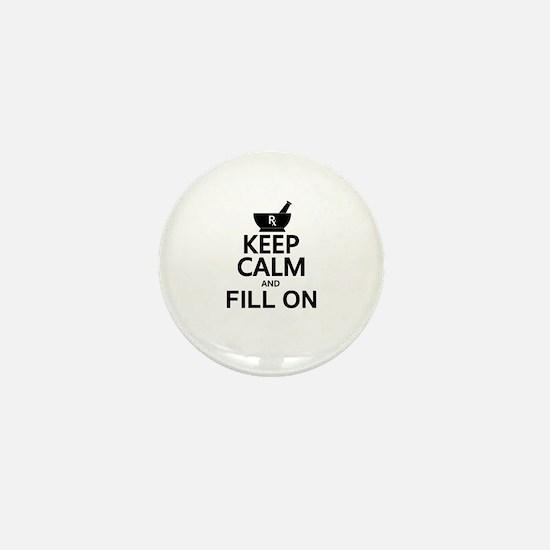 Keep Calm Fill On Mini Button