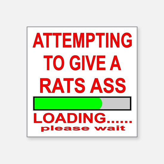 """Attempting To Give A Rats A Square Sticker 3"""" x 3"""""""