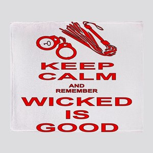 Remember Wicked Is Good Throw Blanket