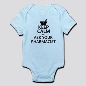 Keep Calm and Ask Your Pharmacist Infant Bodysuit