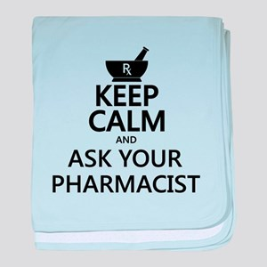 Keep Calm and Ask Your Pharmacist baby blanket
