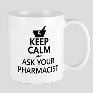 Keep Calm and Ask Your Pharmacist Mug
