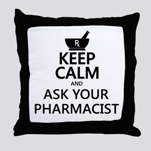 Keep Calm and Ask Your Pharmacist Throw Pillow