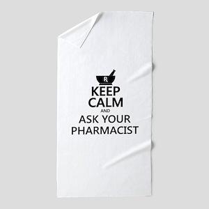 Keep Calm and Ask Your Pharmacist Beach Towel