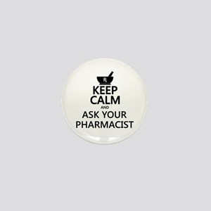 Keep Calm and Ask Your Pharmacist Mini Button