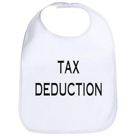 Tax Deduction Bib (BEST SELLER!!)