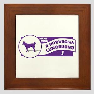 Make Mine Lundehund Framed Tile