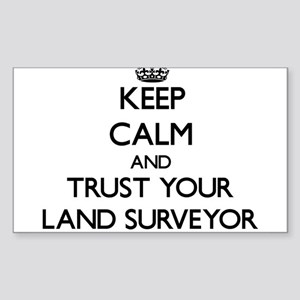 Keep Calm and Trust Your Land Surveyor Sticker