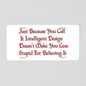 Not So Smart Design Aluminum License Plate