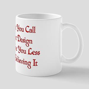 Not So Smart Design 11 oz Ceramic Mug