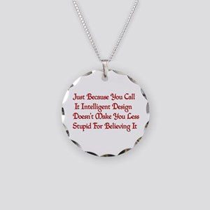 Not So Smart Design Necklace Circle Charm