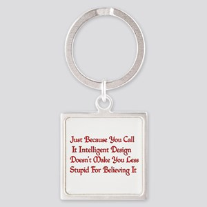 Not So Smart Design Square Keychain