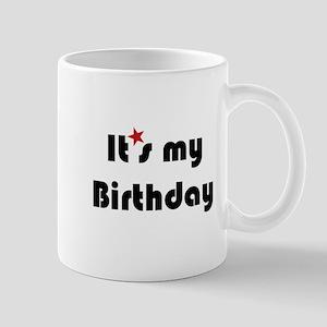 It's My Birthday Mug