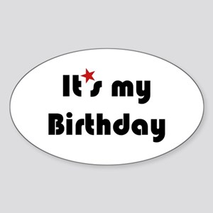 It's My Birthday Oval Sticker
