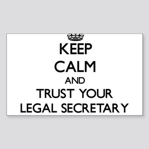 Keep Calm and Trust Your Legal Secretary Sticker
