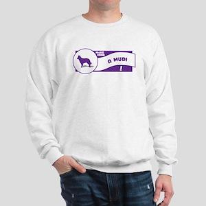 Make Mine Mudi Sweatshirt
