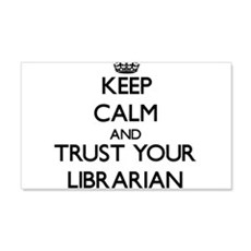 Keep Calm and Trust Your Librarian Wall Decal