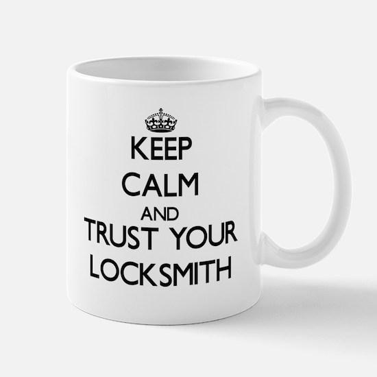 Keep Calm and Trust Your Locksmith Mugs