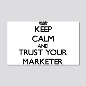 Keep Calm and Trust Your Marketer Wall Decal