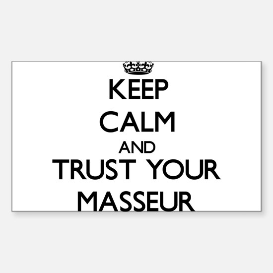 Keep Calm and Trust Your Masseur Decal