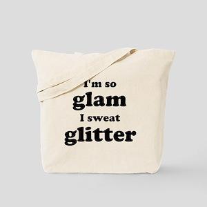 Im so glam I sweat glitter Tote Bag