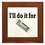I'll Do it For $20 Framed Tile