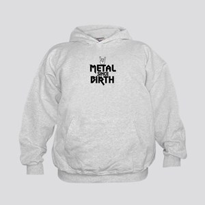 Metal Since Birth Hoodie