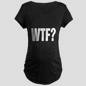 WTF? Maternity T-Shirt