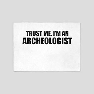 Trust Me, Im An Archeologist 5'x7'Area Rug