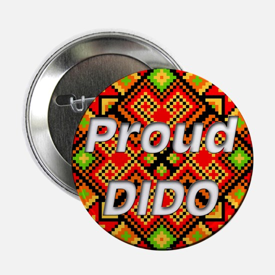 """Proud DIDO 2.25"""" Button"""