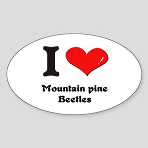 I love mountain pine beetles Oval Sticker