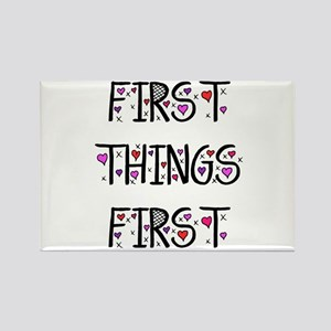 First Things First Magnets