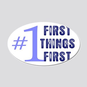 First Things First Wall Decal