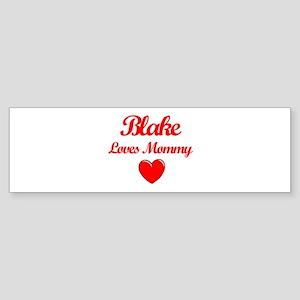 Blake Loves Mommy Bumper Sticker