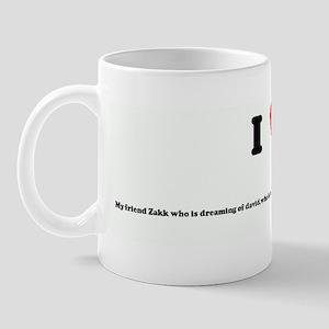 I Love My friend Zakk who is  Mug
