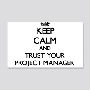 Keep Calm and Trust Your Project Manager Wall Deca