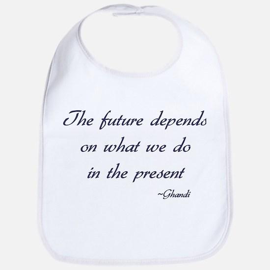 Ghandi quote Bib
