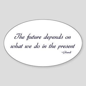 Ghandi quote Oval Sticker