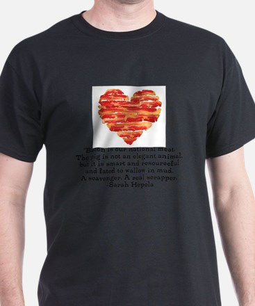Sarah Hepola Quote about Bacon T-Shirt
